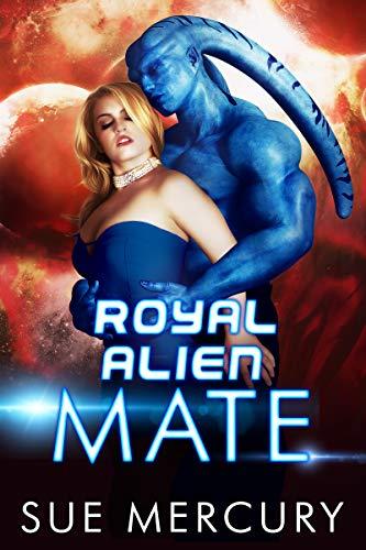 Royal Alien Mate by Sue Mercury ebook deal