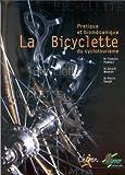 La bicyclette du cyclotourisme - Pratique et biomecanique