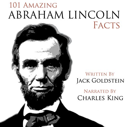 101 Amazing Abraham Lincoln Facts audiobook cover art