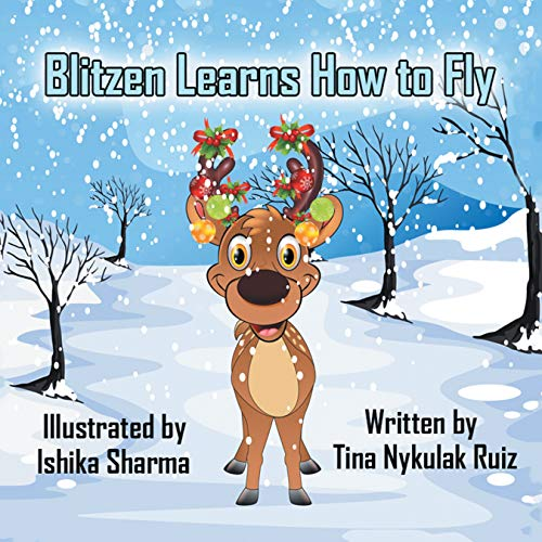 Blitzen Learns How to Fly (English Edition)