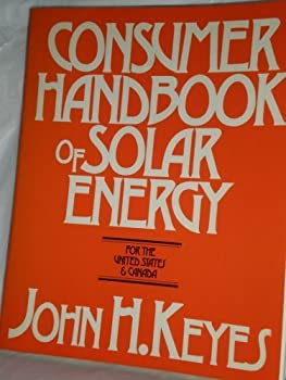 Paperback Consumer handbook of solar energy for the United States and Canada Book