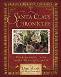 The Santa Claus Chronicles: Heartwarming Tales from a Real-Life Santa
