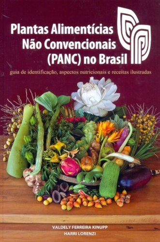 Plantas Alimentícias não Convencionais PANC no Brasil (Em Portuguese do Brasil)