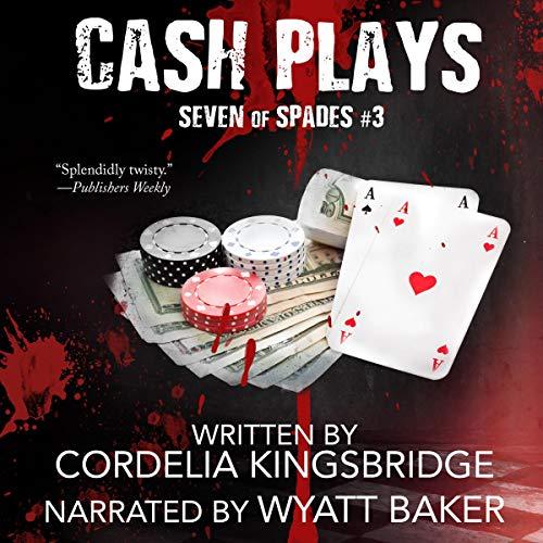 Cash Plays: Seven of Spades, Book 3