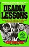 Deadly Lessons (True Crime Library)