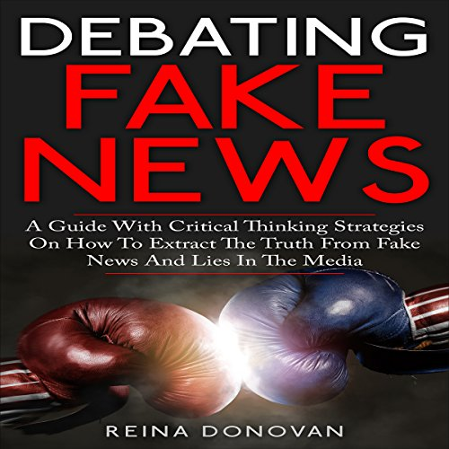 Debating Fake News audiobook cover art
