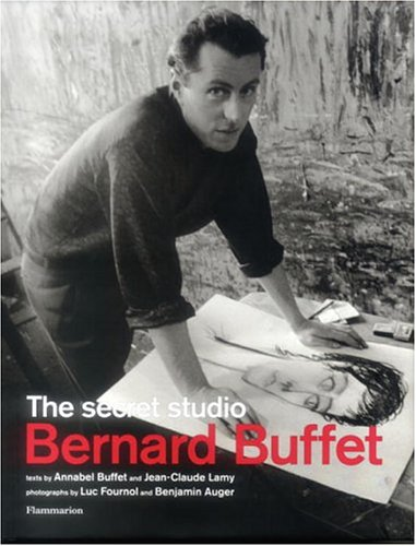 Price comparison product image Bernard Buffet: The Secret Studio (Langue anglaise)