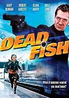 Dead Fish [Import USA Zone 1]