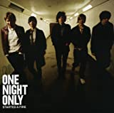 Songtexte von One Night Only - Started a Fire