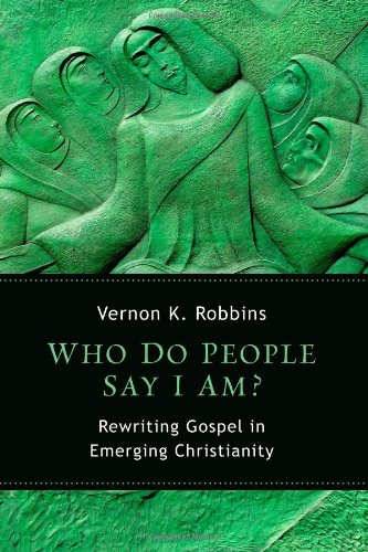 Who Do People Say I Am?: Rewriting Gospel in Emerging Christianity