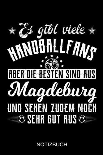 Es gibt viele Handballfans aber die besten sind aus Magdeburg und sehen zudem noch sehr gut aus: A5 Notizbuch | Liniert 120 Seiten | ... | Ostern | Vatertag | Muttertag | Namenstag