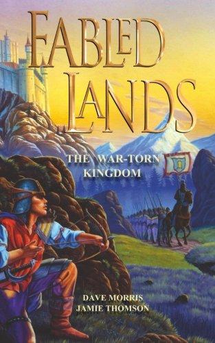 The War-Torn Kingdom (Fabled Lands) (Volume 1)