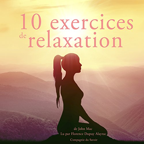 Dix exercices de relaxation audiobook cover art