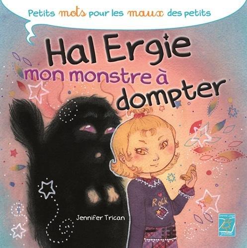 Hal Ergie, mon monstre à dompter