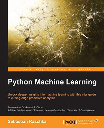 Python Machine Learning, 1st Edition