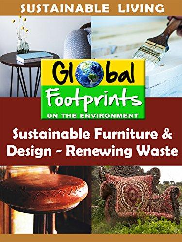 Global Footprints-Sustainable Furniture & Design - Renewing Waste