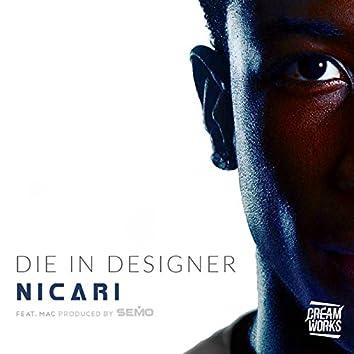 Die in Designer (feat. M.a.C)