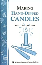 Making Hand-Dipped Candles: Storey's Country Wisdom Bulletin A-192 (Storey Country Wisdom Bulletin, A-192)