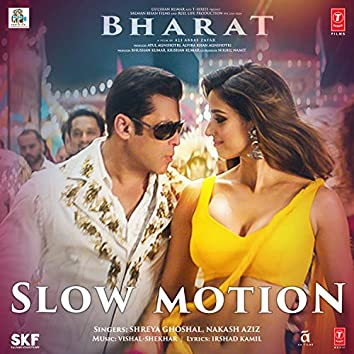"""Slow Motion (From """"Bharat"""")"""