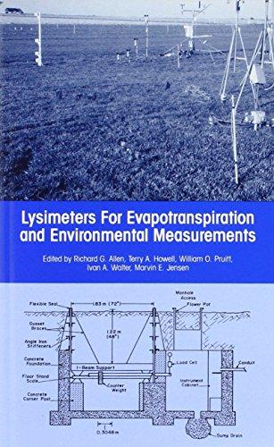 Lysimeters for Evapotranspiration and Environmental Measurements: Proceedings of the International Symposium on Lysimetry Held in Honolulu, Hawaii, July 23-25, 1991