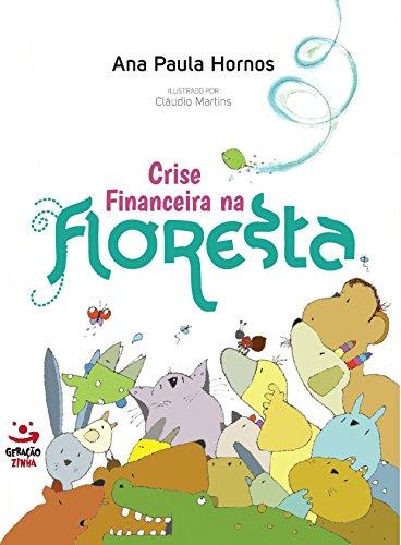 Crise financeira na floresta