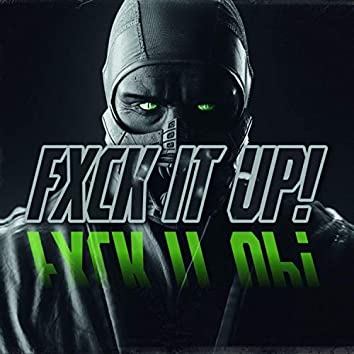 Fxckitup!