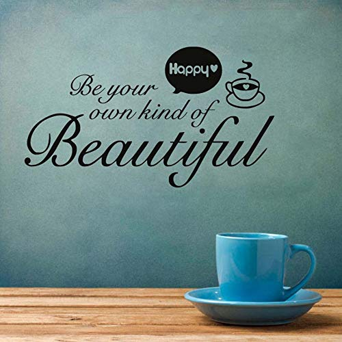 Seien Sie Ihre eigene Art von ermutigenden Wandaufkleber Kaffeetasse Kunst Wohnzimmer Dekoration Küche Glas Wandaufkleber 58cm x 33cm