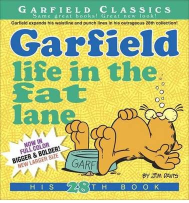 By Jim Davis ( Author ) [ Garfield: Life in the Fat Lane Garfield Classics (Paperback) By Jun-2014 Paperback