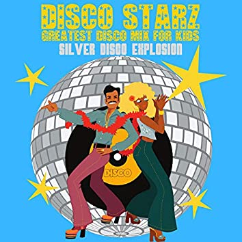 Disco Starz - Greatest Disco Mix For Kids