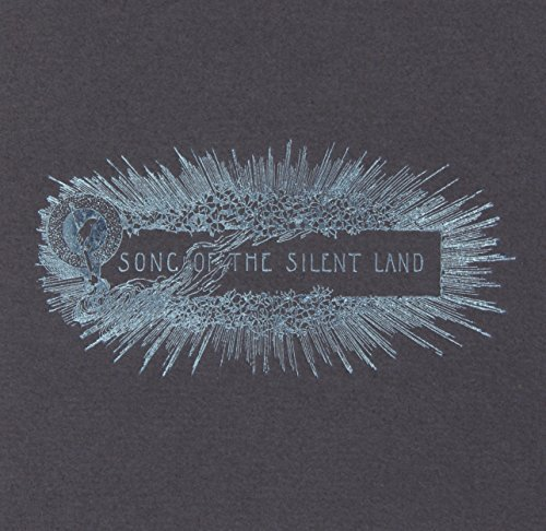 Song of the Silent Land by Godspeed You! Black Emperor (2004-09-07)