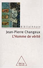 L'Homme de vérité de Jean-Pierre Changeux