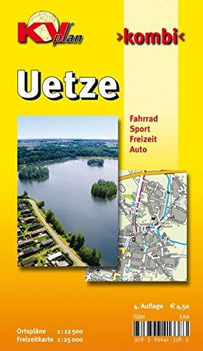 Uetze: 1:12.500 Gemeindeplan mit Freizeitkarte 1:25.000 inkl. Radrouten und weiteren Freizeitmöglichkeiten: Ortspläne 1 : 12 500. Freizeitkarte 1 : 25 ... Sport. Freizeit. Auto (KVplan Heide-Region)
