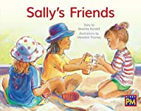 Sally's Friends: Leveled Reader, Blue Fiction Level 9, Grade 1 (Rigby Pm)