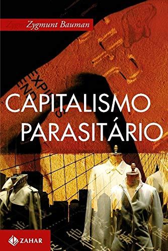 Capitalismo parasitário: E outros temas contemporâneos