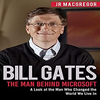 Bill Gates: The Man Behind Microsoft cover art
