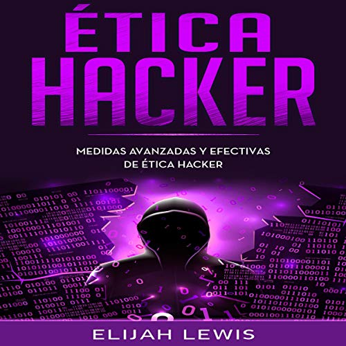 Ética Hacker [Hacker Ethics] cover art