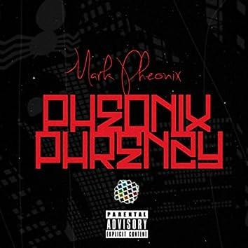 Pheonix Phrenzy (Singles)