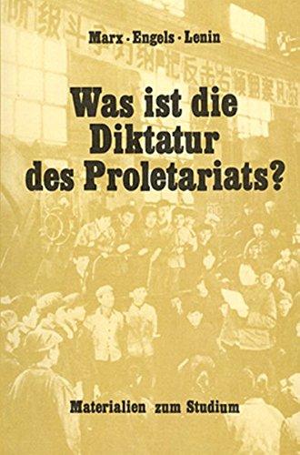 Was ist die Diktatur des Proletariats?: Material zum Studium