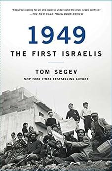 1949 the First Israelis by [Tom Segev]