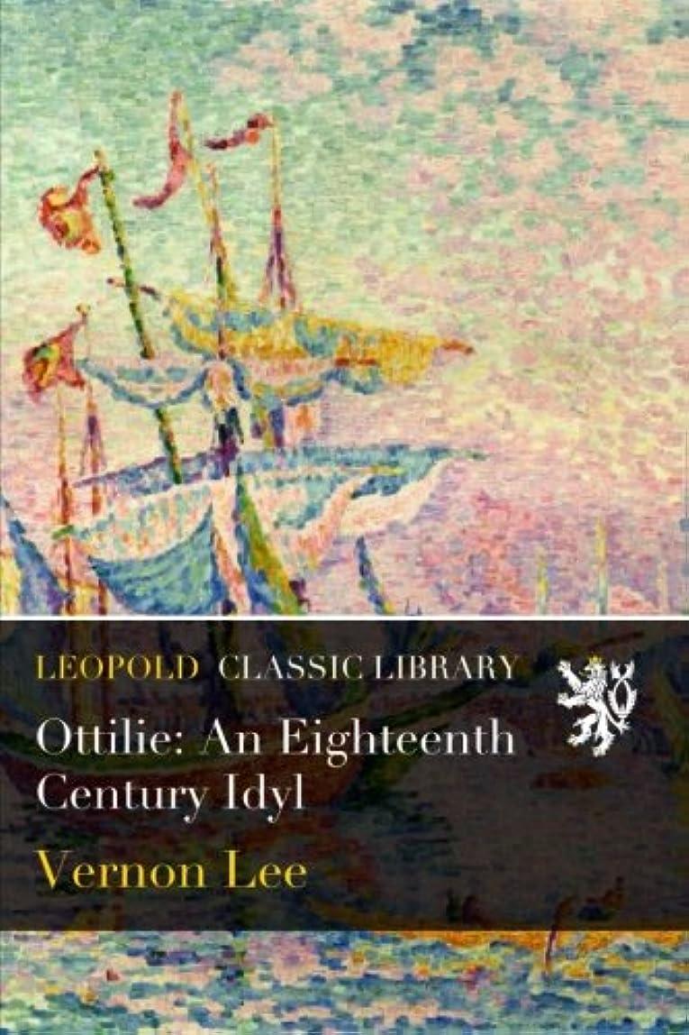 食料品店ミュートテメリティOttilie: An Eighteenth Century Idyl