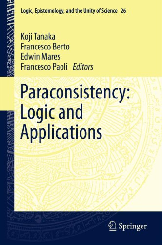 Paraconsistency: Logic and Applications (Logic, Epistemology, and the Unity of Science Book 26)