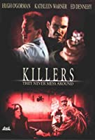 Killers - They Never Mess Around