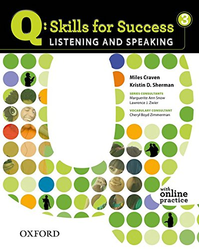 Q: Skills for Success 3 Listening & Speaking Student Book with Student Access Code Card