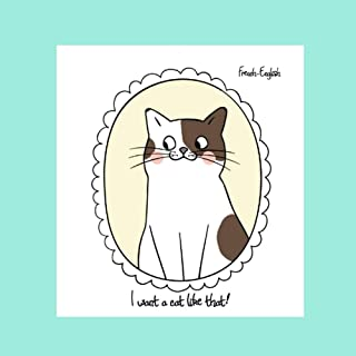 I want a cat like that!: French-English Bilingual Picture Story Book