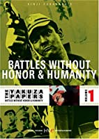 The Yakuza Papers, Vol. 1 - Battles Without Honor and Humanity
