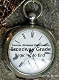 American Watch Co. Broadway Pocket Watch, Beginning to End: 1876 - 1897 (English Edition)