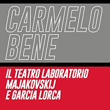Il teatro laboratorio Majakovskij e Garcia Lorca
