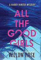 All the good girls (Harry Hunter Mystery)