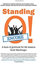 Standing O! Encore: A book of gratitude for life lessons