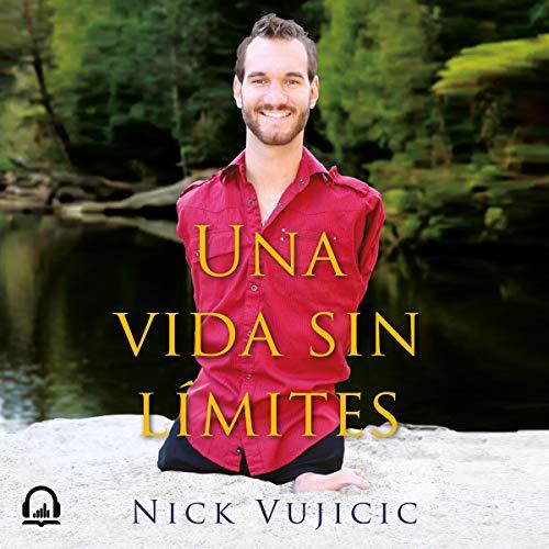Una vida sin límites [Life Without Limits] audiobook cover art